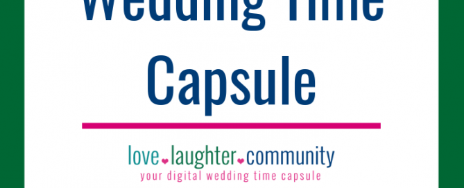 Saving wedding memories into a digital wedding time capsule.