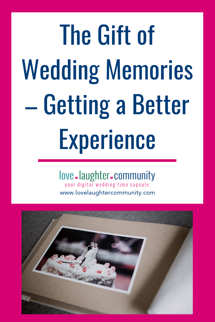 Wedding Memories as an Experience and a Gift