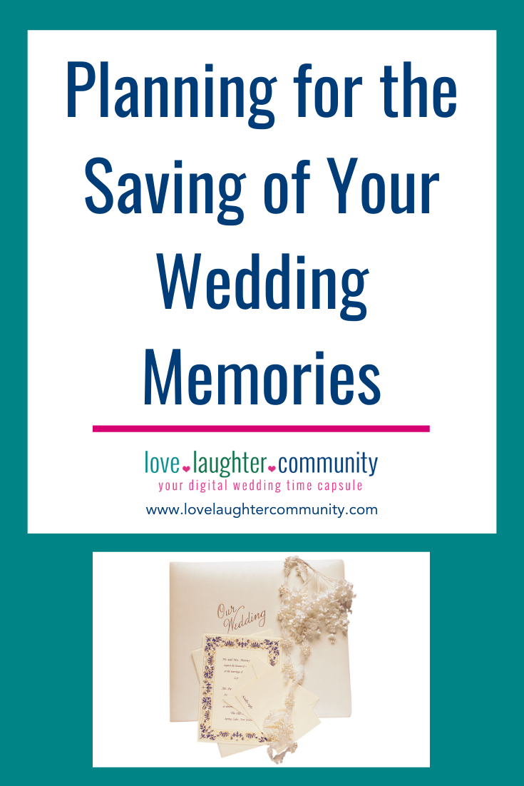Planning ahead when it comes to collecting and saving wedding memories.