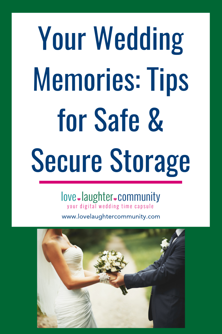 Wedding memory that should be stored safely and securely