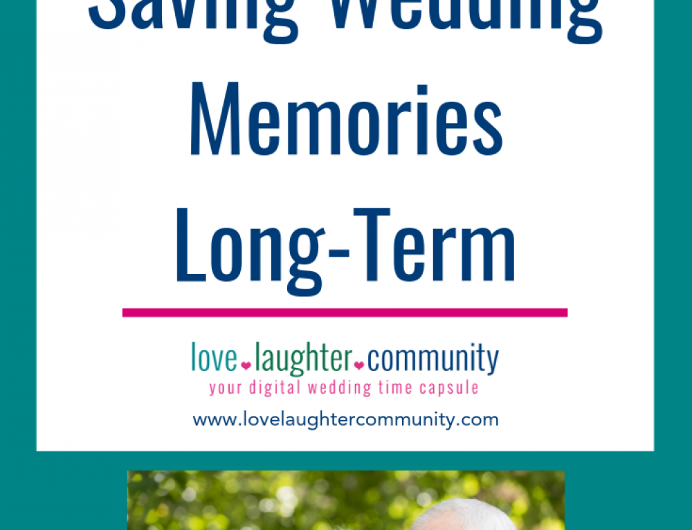 Your Why for Saving Wedding Memories Long-term