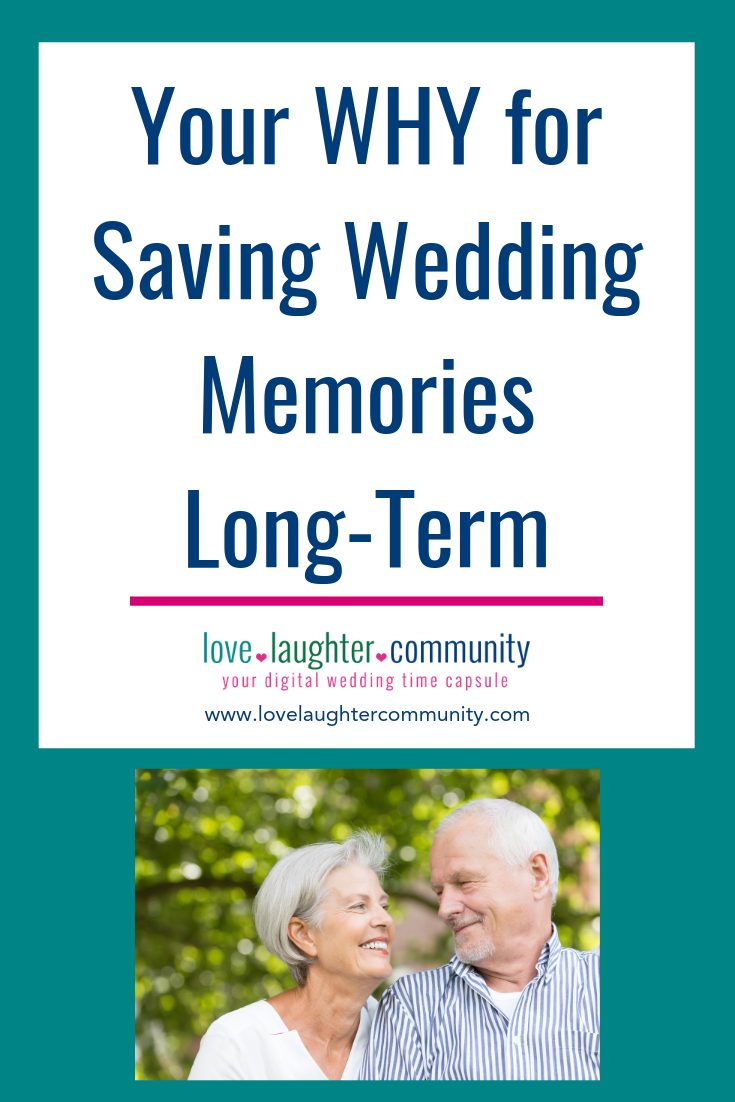 Your Reasons for Saving Wedding Memories Long-Term